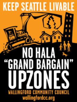 "Poster image: Keep Seattle Livable! No HALA ""Grand Bargain"" Upzones!"