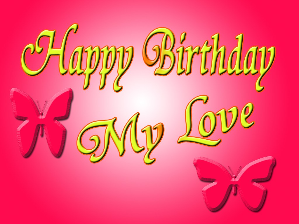 Download Wallpaper Happy Birthday My Love Gallery