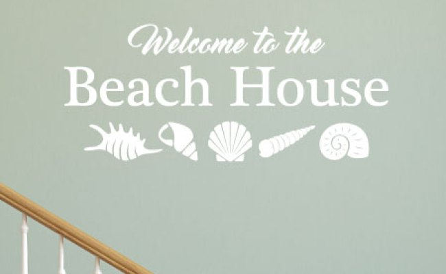 Welcome To The Beach House Wall Quotes Decal Wallquotes