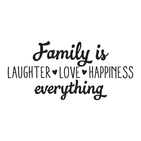 Family Is Laughter Love Happiness Wall Quotes™ Decal