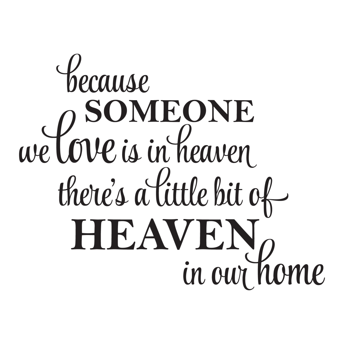 Download A Little Bit Of Heaven In Our Home Wall Quotes™ Decal ...