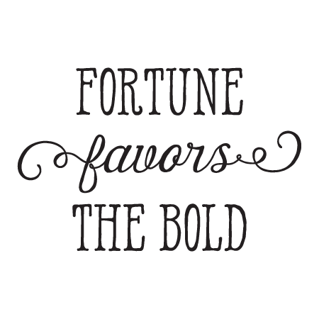 Fortune Favors The Bold Whimsical Wall Quotes™ Decal