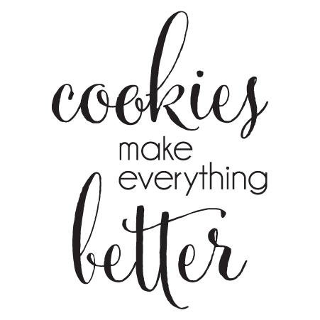 Cookies Make Everything Better Wall Quotes™ Decal