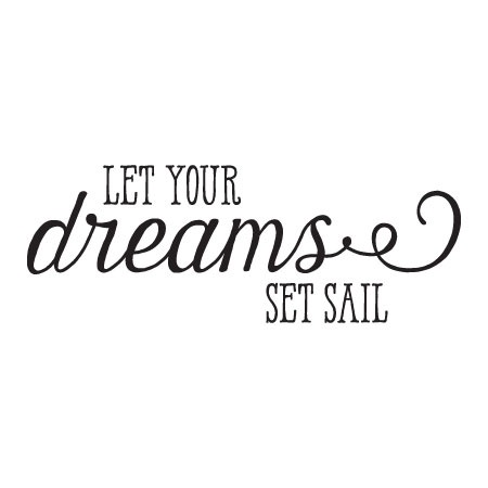 Let Your Dreams Set Sail Harman Wall Quotes™ Decal