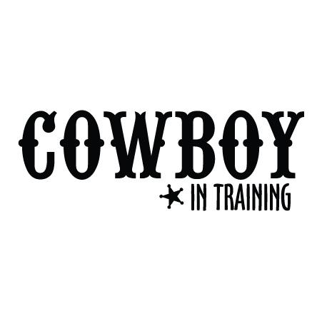 Cowboy in Training Western Wall Quotes Decal  WallQuotescom