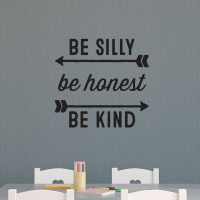 Be Silly Be Honest Be Kind Wall Quotes Decal ...