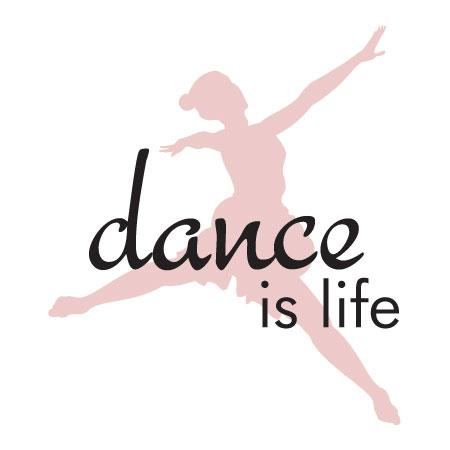 Dance Is Life Wall Quotes Decal  WallQuotescom