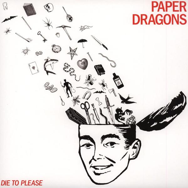 Paper Dragons - Die to Please LP