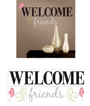 Welcome Friends Peel and Stick Decal - Wall Sticker Outlet