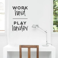 Work Hard Play Harder Wall Quote Decal