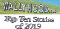 Wallyhood: Top Ten Stories of 2019