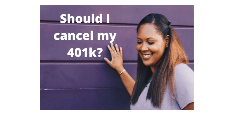 Cancel my 401k?