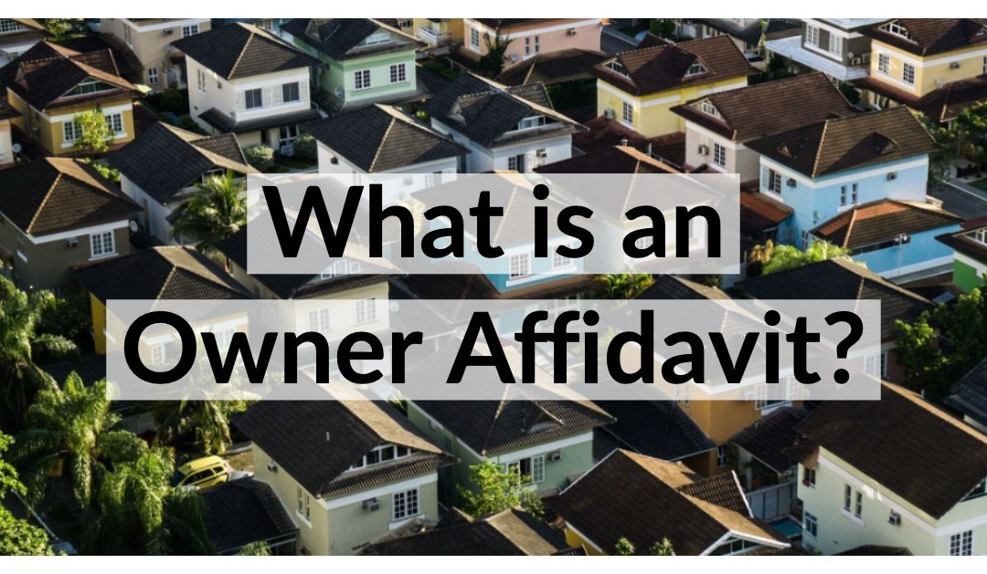 What is an Owner Affidavit?