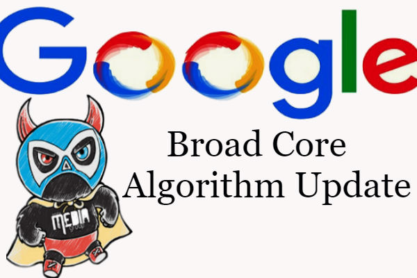 Broad Core Algorithm Update: Google Confirms Core Algorithm Update over The Weekend
