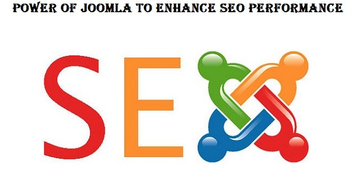 Explore The Powers of Joomla to Enhance The SEO Performance of Your Website