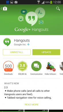 Uninstall Hangouts in Play Store. Press Uninstall.