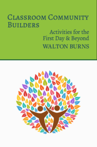 Classroom Community Builders by Walton Burns from Alphabet Publishing