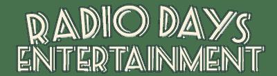 Radio Days Entertainment Logo