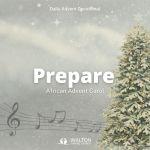Prepare - Advent Devotional 2020