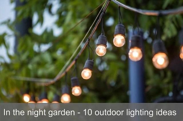 10 lighting ideas garden lead