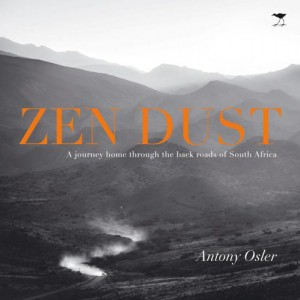Zen Dust — by Antony Osler.