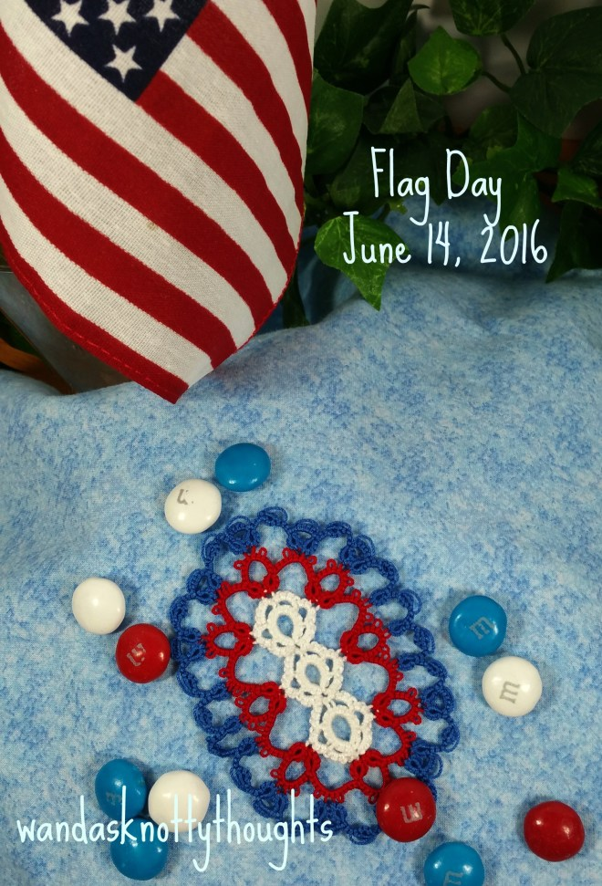 Flag Day 2016 with red, white and blue tatting on wandasknottythoughts.com