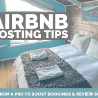 Airbnb Hosting Tips - 12 Things I did Differently to Boost Profits
