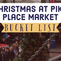 Christmas at Pike Place Market - A Bucket List