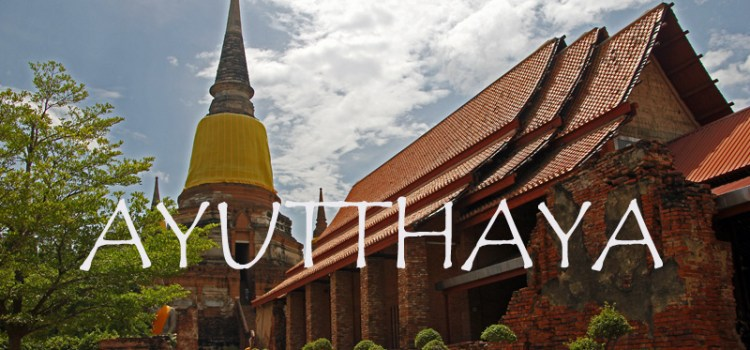 A day trip to the monuments of Ayutthaya, Thailand