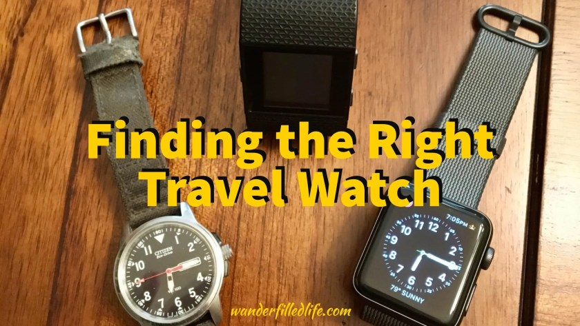 Finding the Right Travel Watch