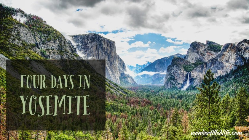 Four Days in Yosemite
