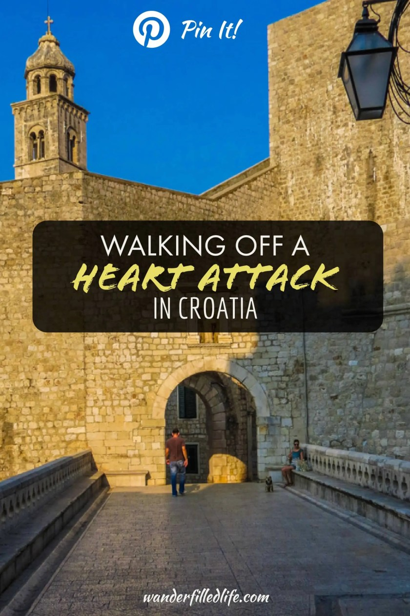 Our experience as Grant unknowingly suffered a heart attack in Croatia. What we learned and how it has affected our future travels and everyday life.