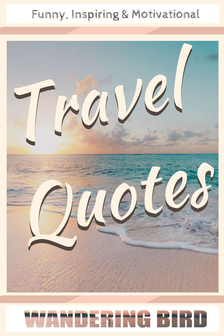 Road Trip Quotes - 56 Funny & Inspiring Quotes for your ...