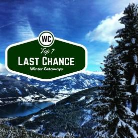 Top 7 Last Chance Winter Getaways