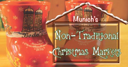 Non-traditional Munich Christmas Markets