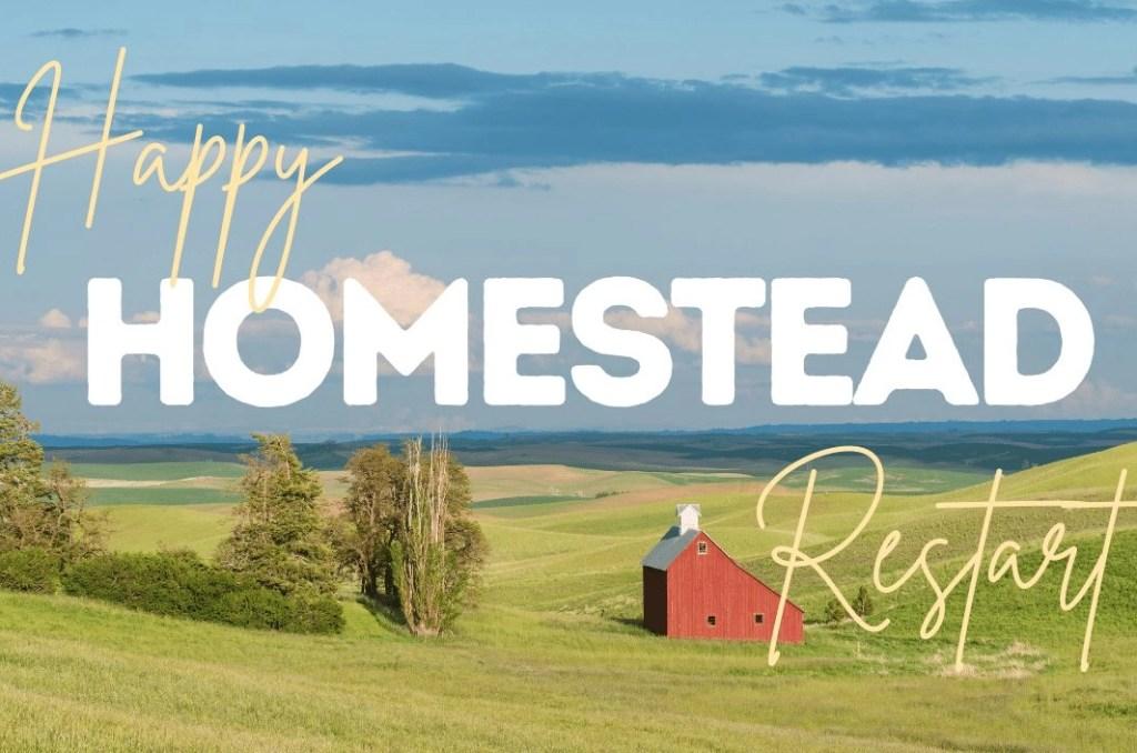 happy homestead restart