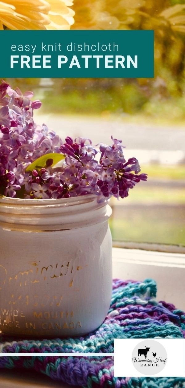 simple knit dishcloth pattern pin image lilacs and white painted mason jar with yellow flowers sitting in a window sill with vase on the dishcloth