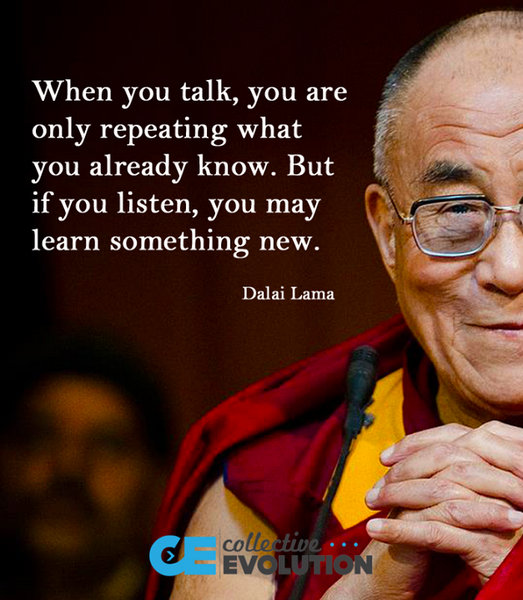 Dalai Lama on listening vs. speaking