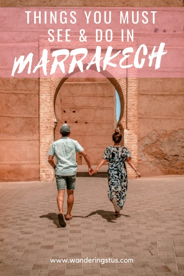 things you must see and do in Marrakech