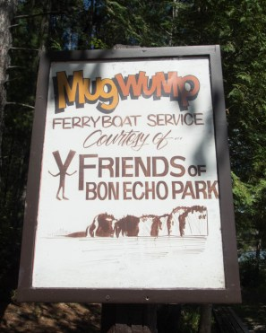 A sign for the Mugwump Ferry in Bon Echo - Top things to do in Bon Echo Provincial Park