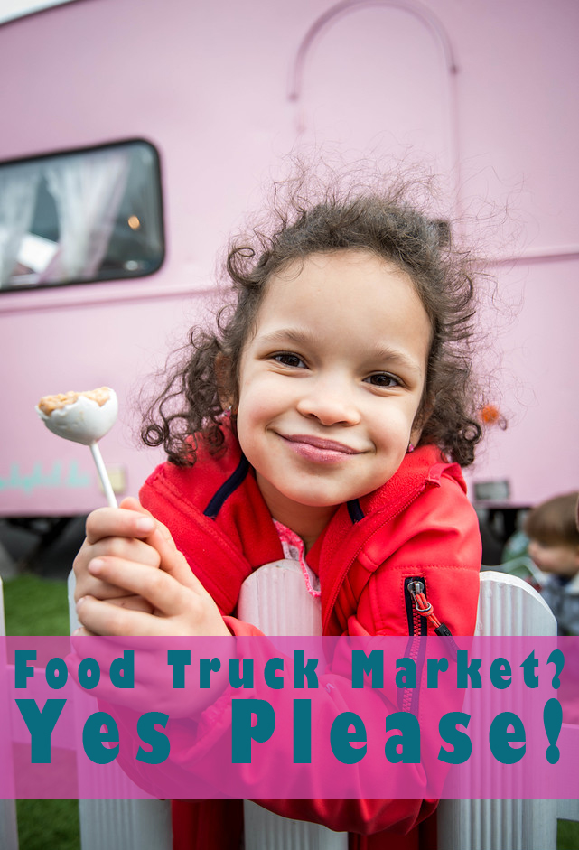 Food Truck Market? Yes Please!