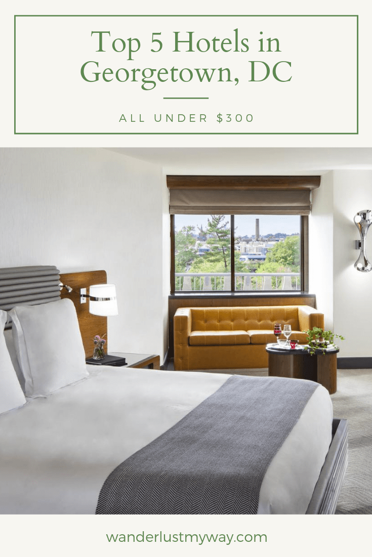 Top 5 Hotels in Georgetown DC
