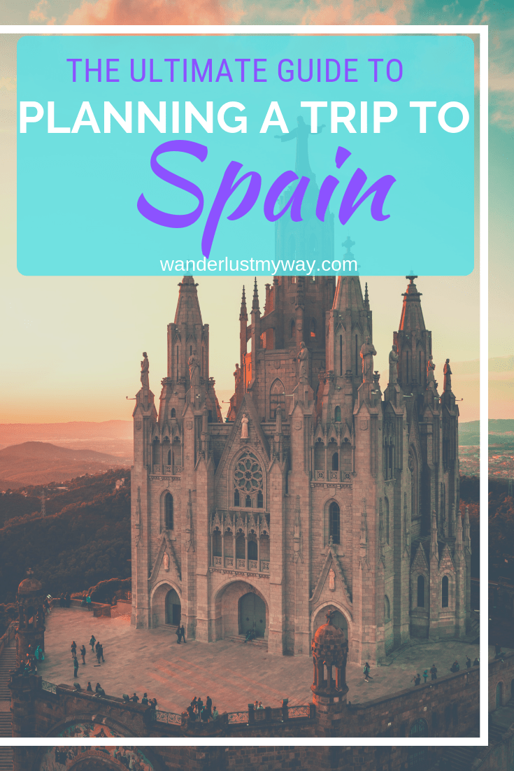The Ultimate Guide to Planning a Trip to Spain