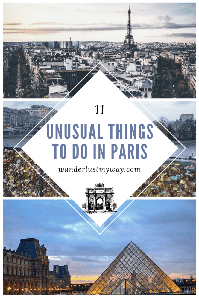 11 Unusual Things to do in Paris