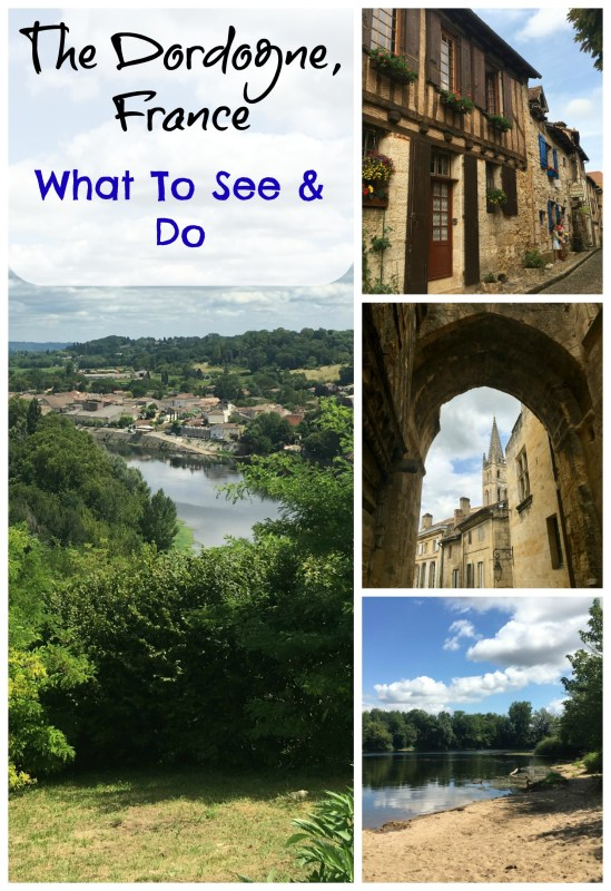 The Dordogne, France: What to see and do with a family