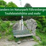 Wandern im Naturpark Föhrenberge – Teufelsteinhütte und mehr
