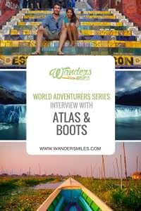 Wanders Miles World Adventurers Interview with Atlas & Boots