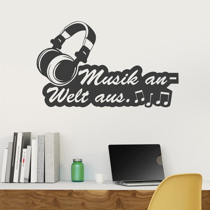 Wandtattoo Spruch  Kopfhrer  Musik an  Welt aus