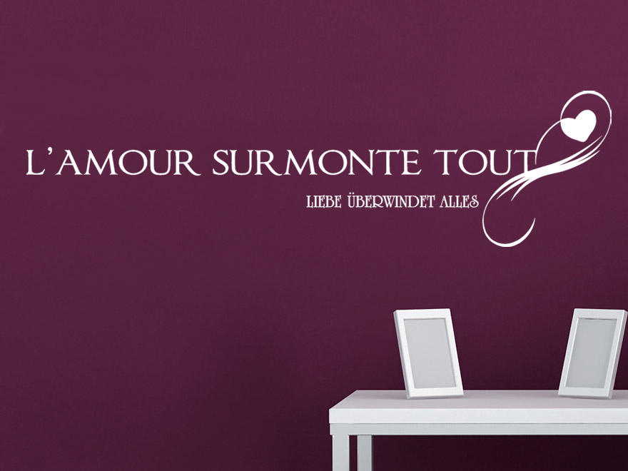 Wandtattoo Liebe  LAmour Surmonte Tout Liebe