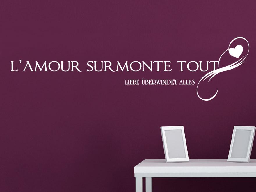 Wandtattoo Liebe  LAmour Surmonte Tout Liebe berwindet alles Wandspruch